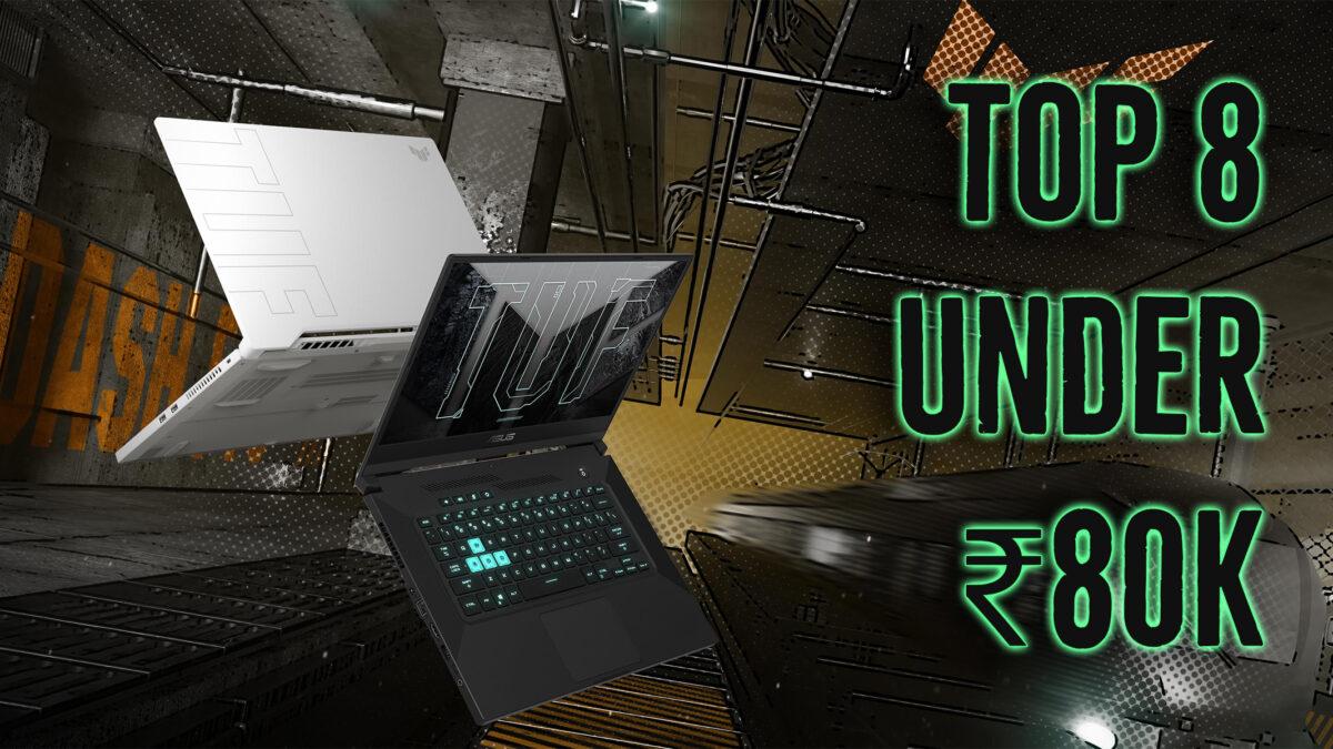 Top 6 Best Gaming Laptop under ₹80000 in 2021 in India